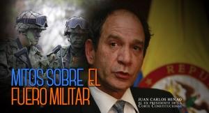 MITOS SOBRE EL FUERO MILITAR